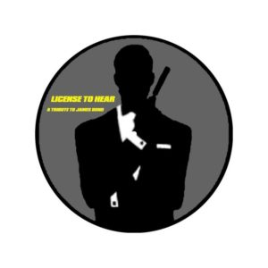 Licence To Hear : A Tribute To James Bond – RUE 007