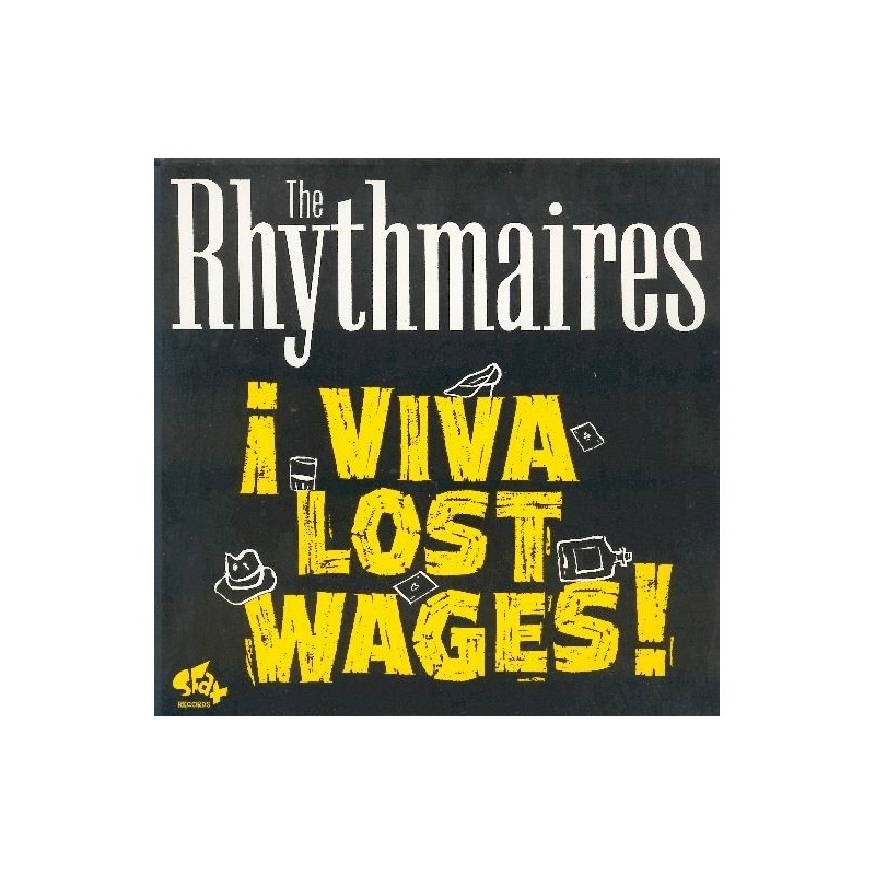 The RHYTHMAIRES - ! Viva lost wages !