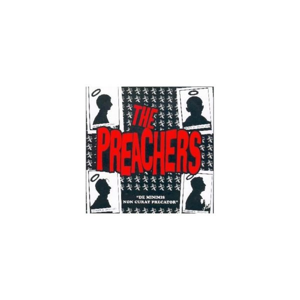 The PREACHERS - De minimis non curat precator
