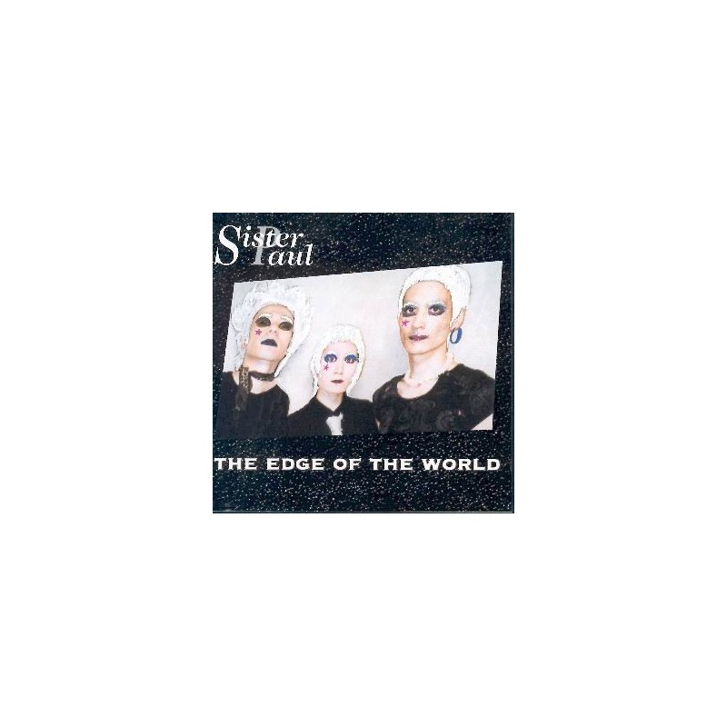 SISTER PAUL - The edge of the world