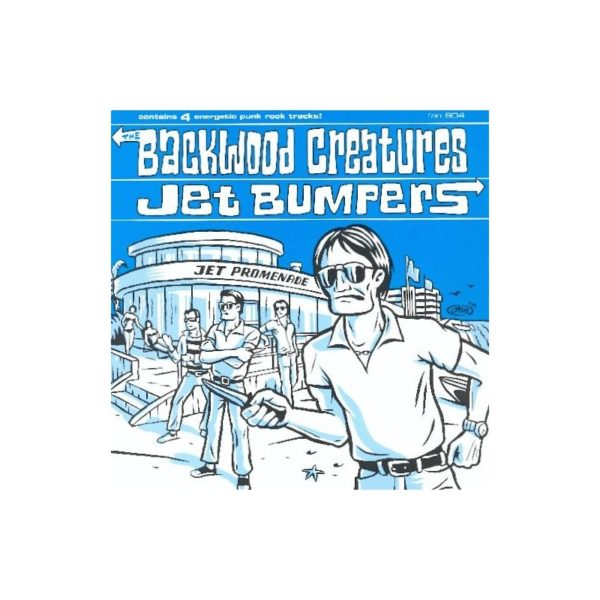 The BACKWOOD CREATURES - JET BUMPERS - Split EP