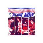 NIXON NOW – U.C.P.