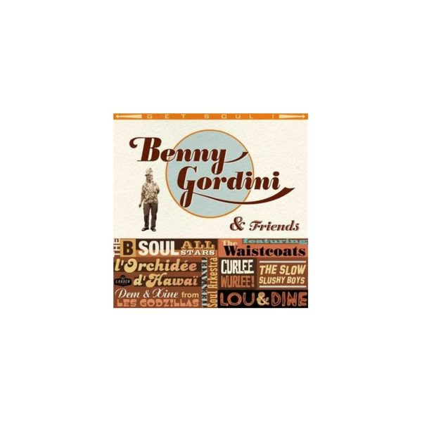 Benny GORDINI & FRIENDS : Get soul !