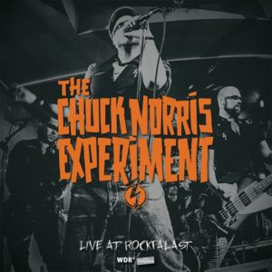 CHUCK NORRIS EXPERIMENT : Live at Rockpalast – RUE 023