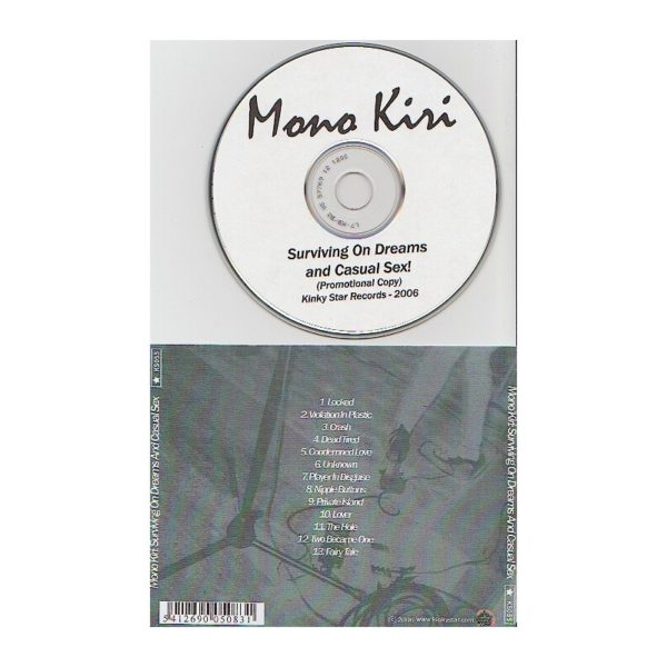 MONO'KIRI - Surviving on dreams and casual sex