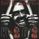 K-SOS – Soif de libertés – RUE 019