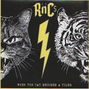 R'n'C's : When the cat becomes a tiger – RUE 025 – LP + CD