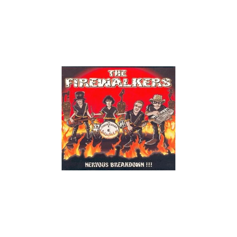The FIREWALKERS - Nervous breakdown !!!