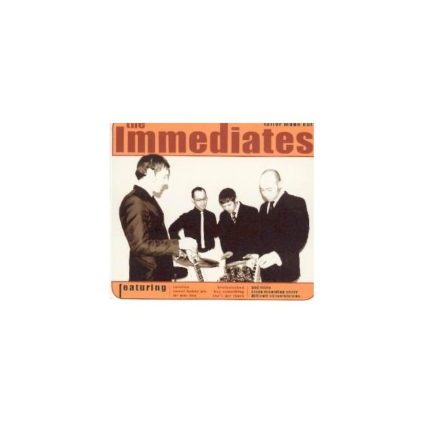 The IMMEDIATES - Tailor made cut
