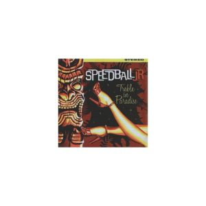 SPEDBALL JR – Treble in paradise