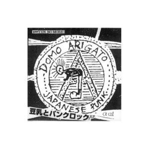 DOMO ARIGATO – Japanese punk