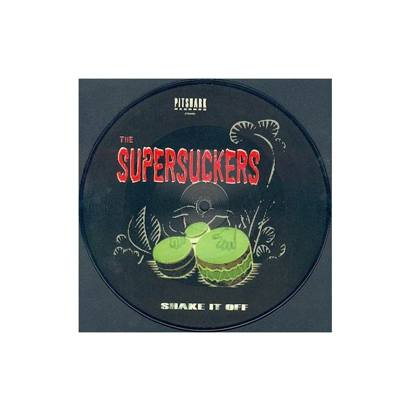 SUPERSUCKERS - Shake it off