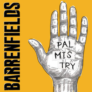 BARRENFIELDS – Palmistry – LP