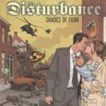 DISTURBANCE – Shades of fear