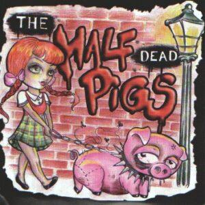 The HALF DEAD PIGS – CD