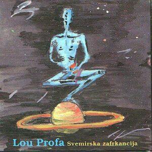 Lou PROFA – Svemirska zafrkancija