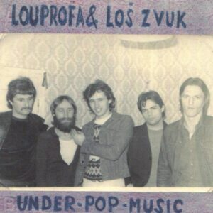 Lou PROFA & los ZVUK – Under pop music