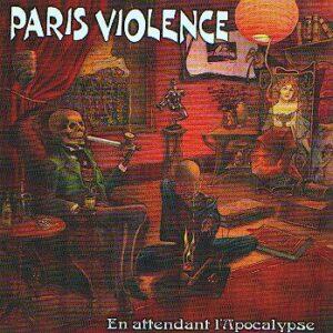 PARIS VIOLENCE – En attendant l'apocalypse